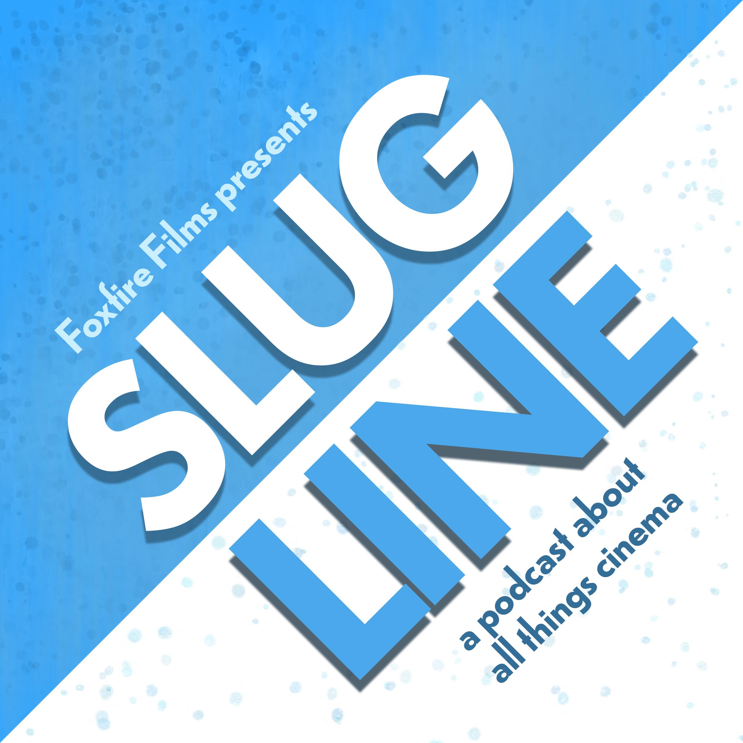 Slugline show art