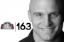 Artwork for 163- The Mindset You Should Adopt To Be Great In & Out of the Gym w/ UFC Coach Ryan Parsons