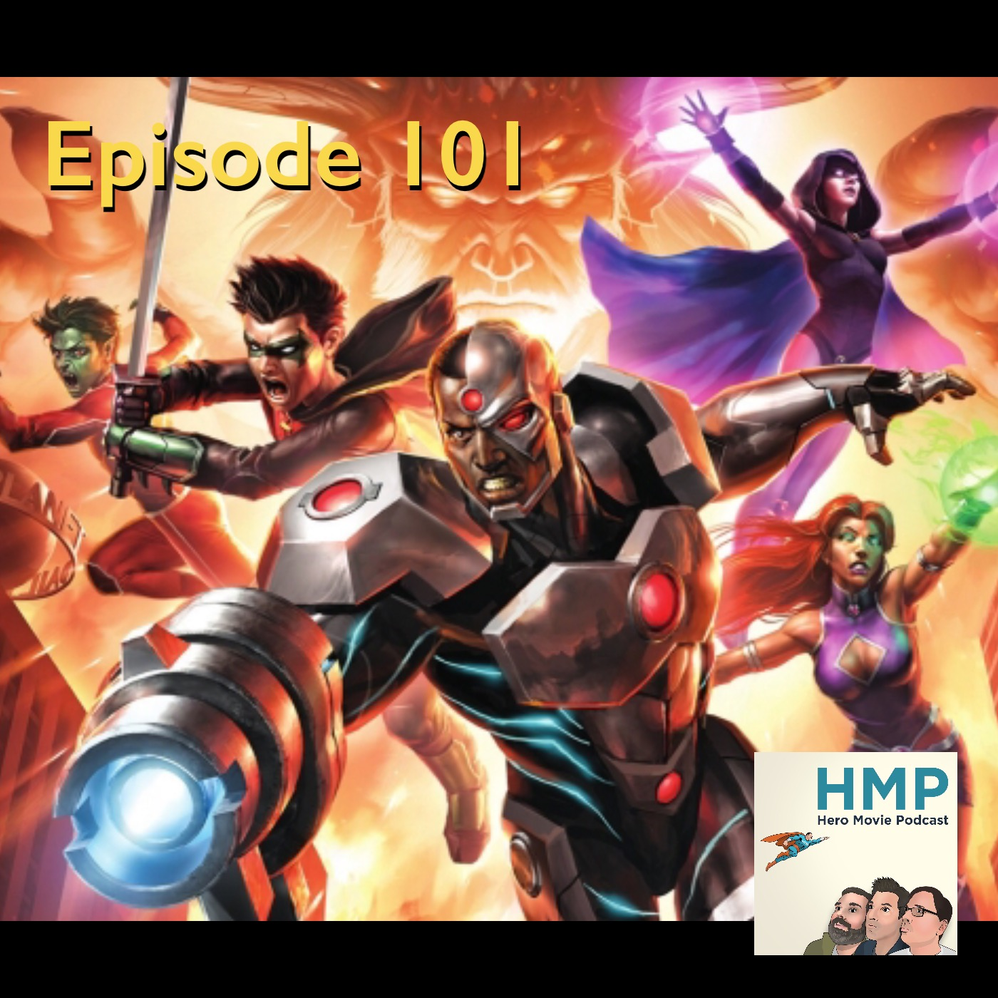 Episode 101- Justice League vs Teen Titans