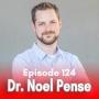 Artwork for 124: Health & Healing with Dr. Noel Pense