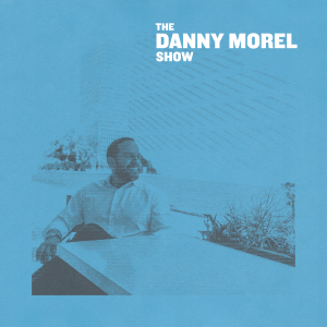 The Danny Morel Show