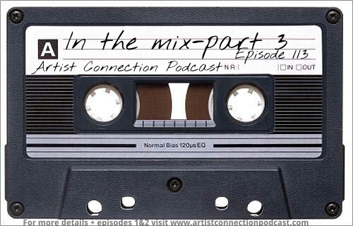 Episode 113 - In The Mix Part Three