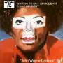 "Artwork for #57 Blake Neubert ""John Wayne Grimace"""