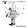 """Artwork for #48 Cody Miles """"Toilet Flowers"""""""