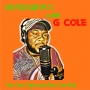 Artwork for Homegrown with G Cole. Episode 78. G Cole talks with Reggae Singer/Songwriter Warrior King