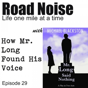 How Mr. Long Found His Voice - RN 029