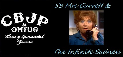 Ep 53-Mrs Garrett and the Infinite Sadness