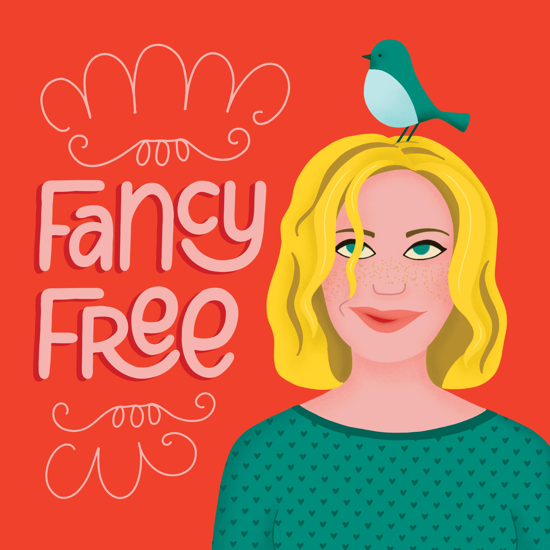 Fancy Free Podcast show art