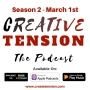 Artwork for Creative Tension Returns March 1st!!!