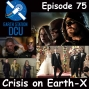 Artwork for The Earth Station DCU Episode 75 – Crisis on Earth X