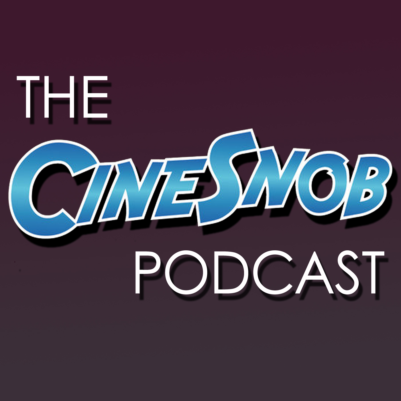 The CineSnob Podcast show art