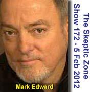 The Skeptic Zone #172 - 5.Feb.2012