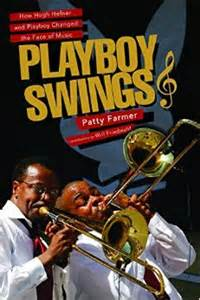 "Podcast 495: ""Playboy Swings"" with Patty Farmer"