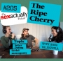 Artwork for #205 The Ripe Cherry with Anna Valenzuela