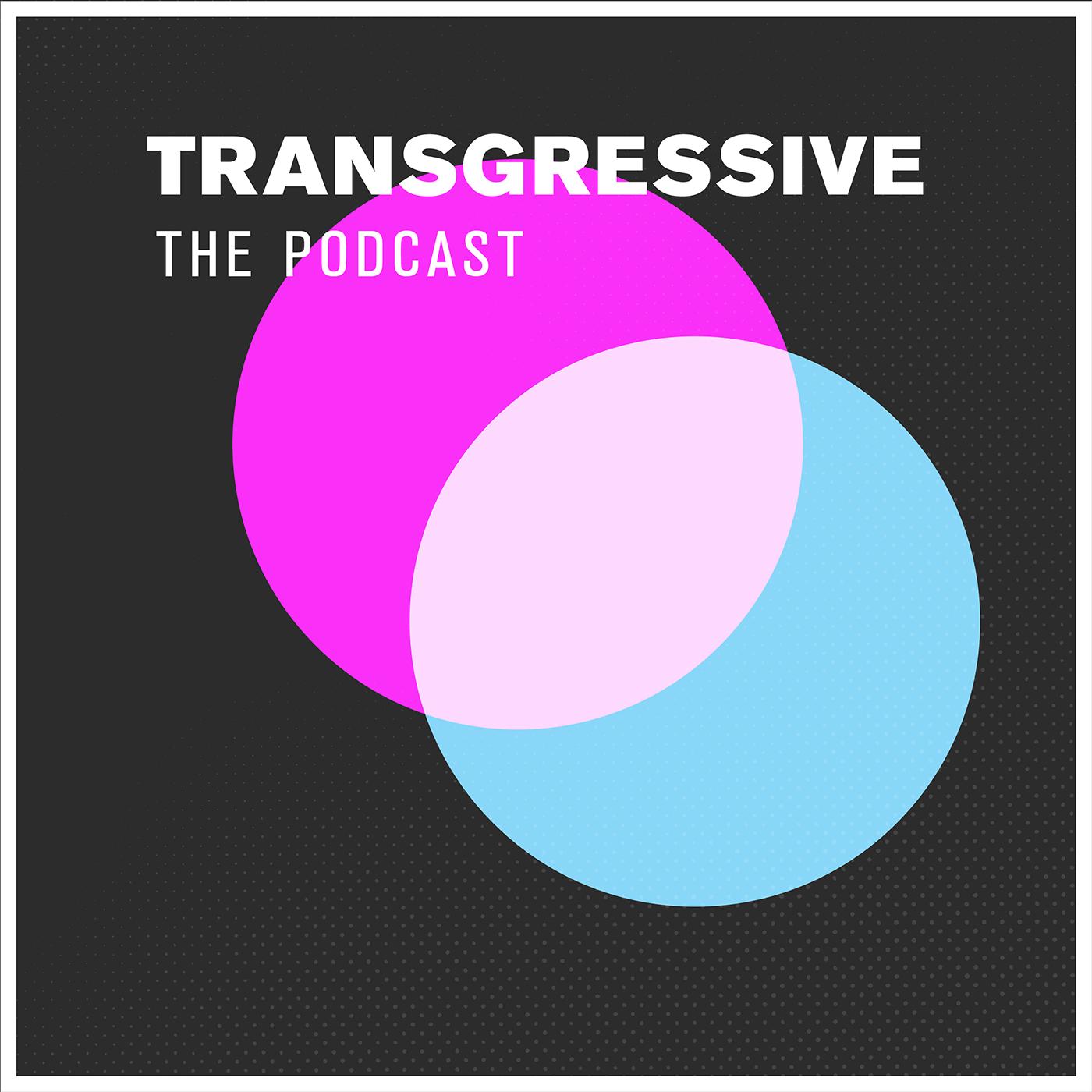 Transgressive: The Podcast show art