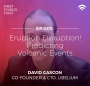 Artwork for Episode 5: Eruption Disruption! Predicting Volcanic Events with Libelium's David Gascón