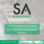Artwork for #38 - Foundations of Scaling your Serviced Accommodation Business