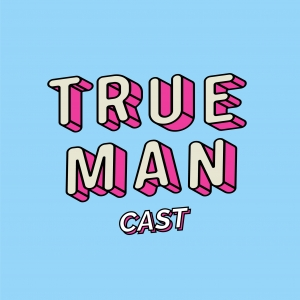 Truemancast