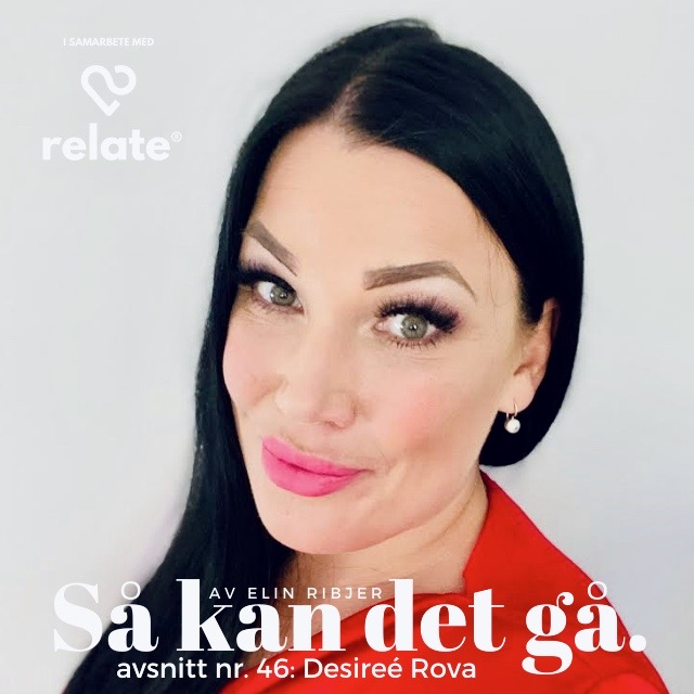 46. Desireé Rova - Identifiera dina omedvetna behov och skapa fler bra dagar