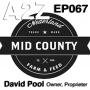 Artwork for Ep067: David Pool - Mid-County Feed and Farm Supply