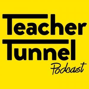 The Teacher Tunnel Podcast