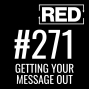Artwork for RED 271: How To Keep Moving Forward In Quarantine (Or Anytime)