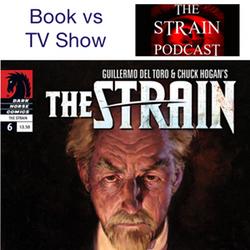 The Book vs The TV Series - The Strain