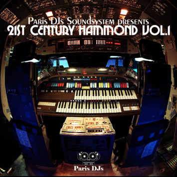 Paris DJs Soundsystem - 21st Century Hammond Vol.1