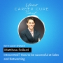 Artwork for Introverted? How to be Successful in Sales & Networking with Matthew Pollard