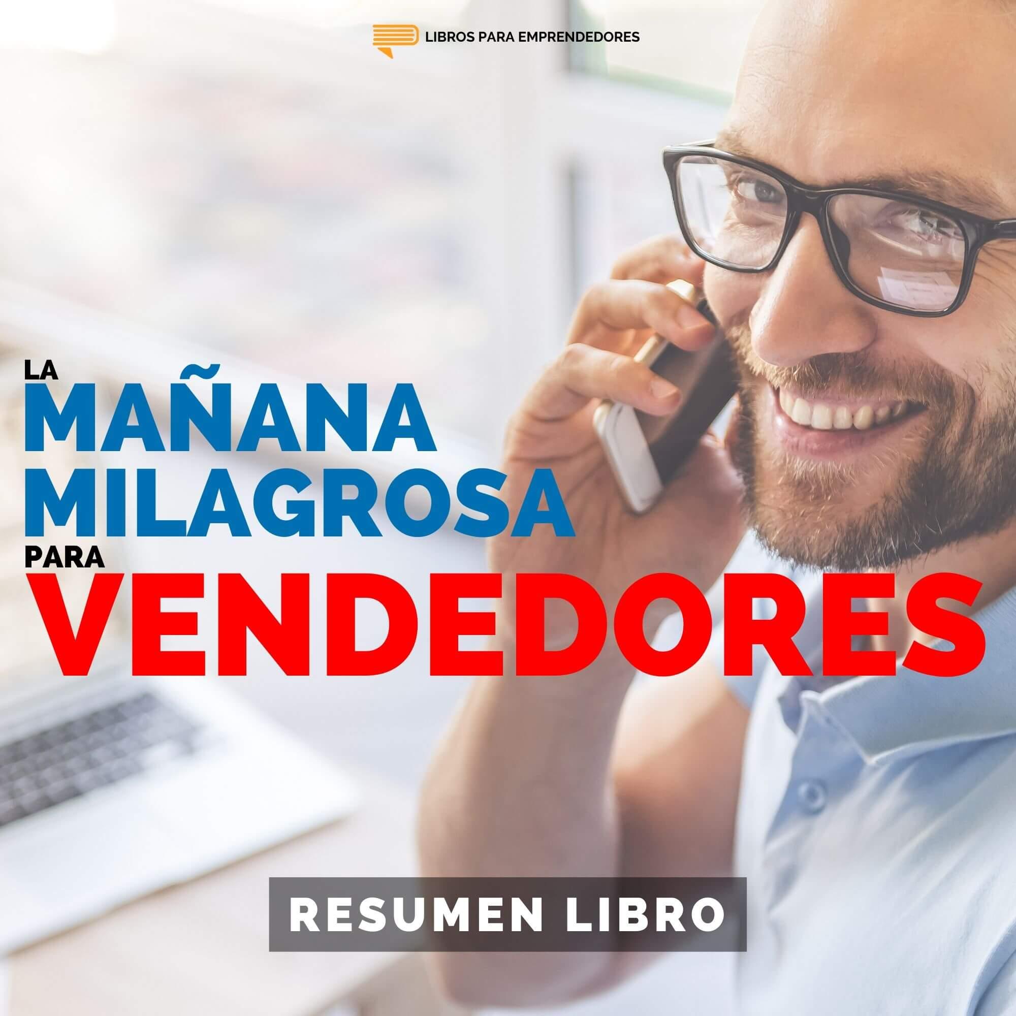 La Mañana Milagrosa para Vendedores - #130 - Un Resumen de Libros para Emprendedores