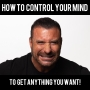 Artwork for How to CONTROL Your MIND to Get Anything You Want! - with Ed Mylett