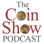 Artwork for The Coin Show Podcast Episode 163!!!