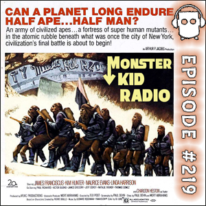 Monster Kid Radio Episode #219 - Going Beneath the Planet of the Apes with Scott Morris