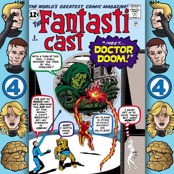 Episode 3: Fantastic Four #4 & #5