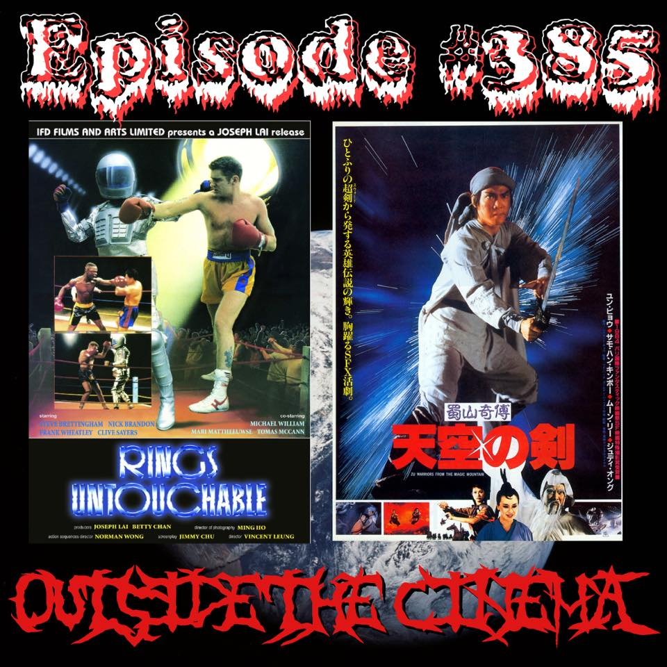 Episode #385 Robo Warriors of the Magic Kickboxer Mountain