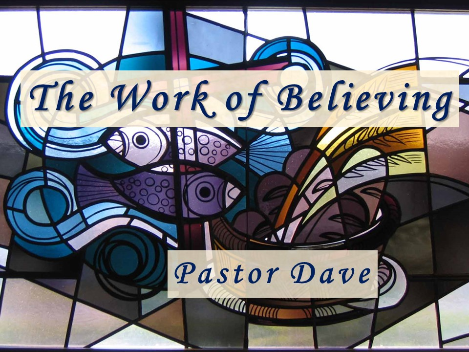 The Work of Believing