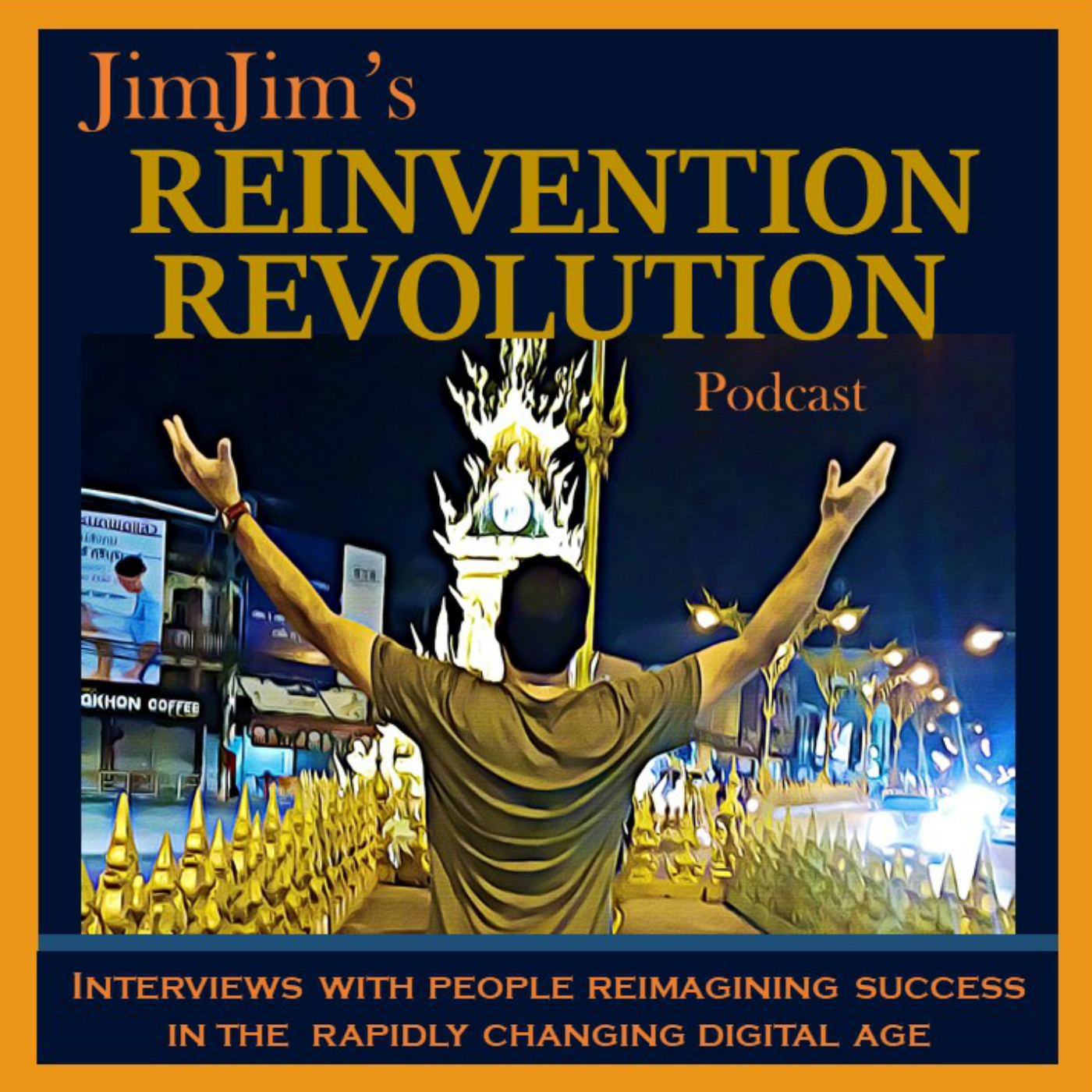 JimJim's Reinvention Revolution Podcast show art