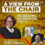 Artwork for Recreating Recreation Part 2 w/Carol Coletta, President and CEO of Memphis River Parks Partnership and Nick Walker, Interim Division Director for Parks and Neighborhoods at the City of Memphis | A VIEW FROM THE CHAIR