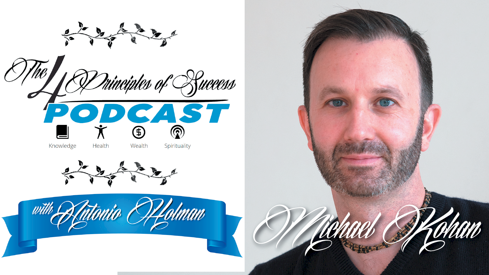 The 4 Principles of Success guest Michael Kohan