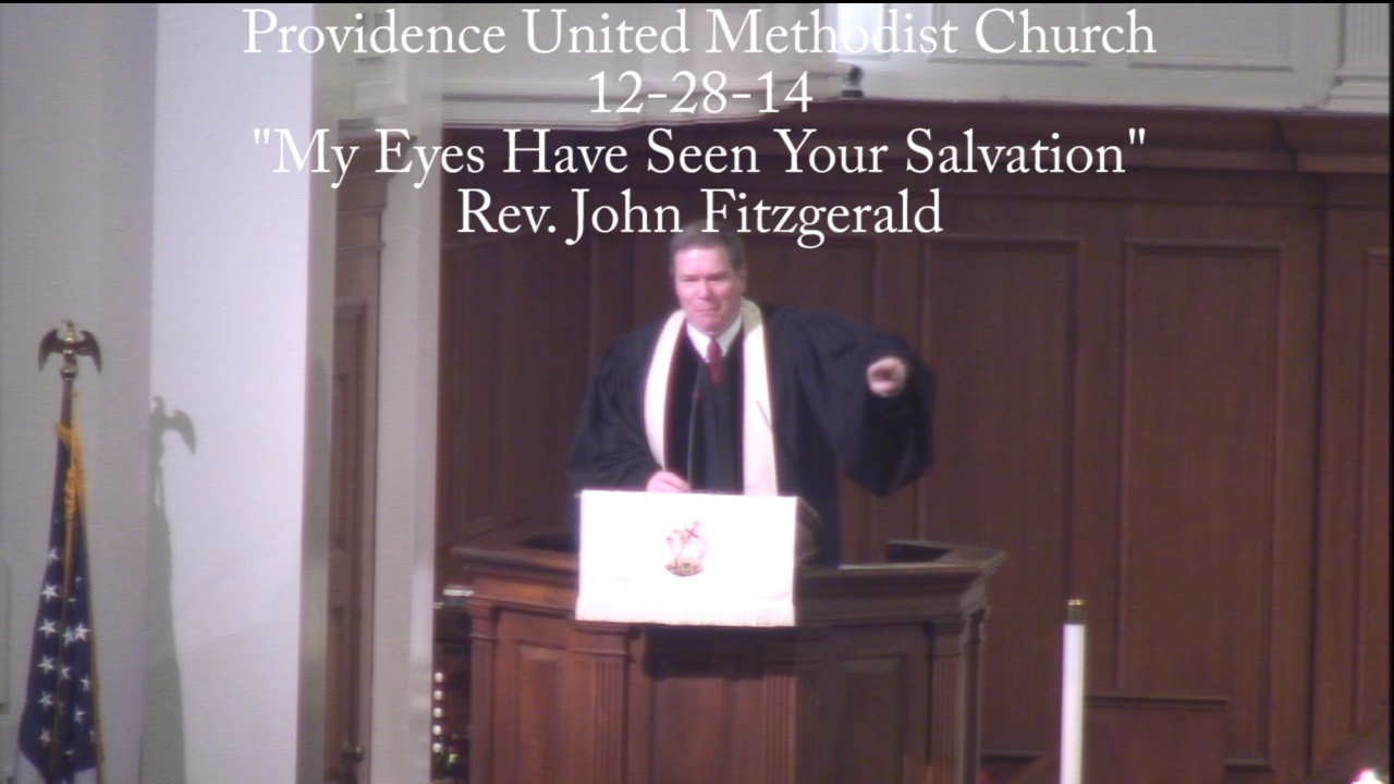 """Traditional Sermon """"My Eyes have Seen Your Salvation"""""""