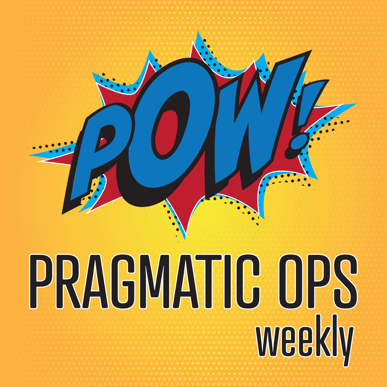 Pragmatic Ops Weekly show art