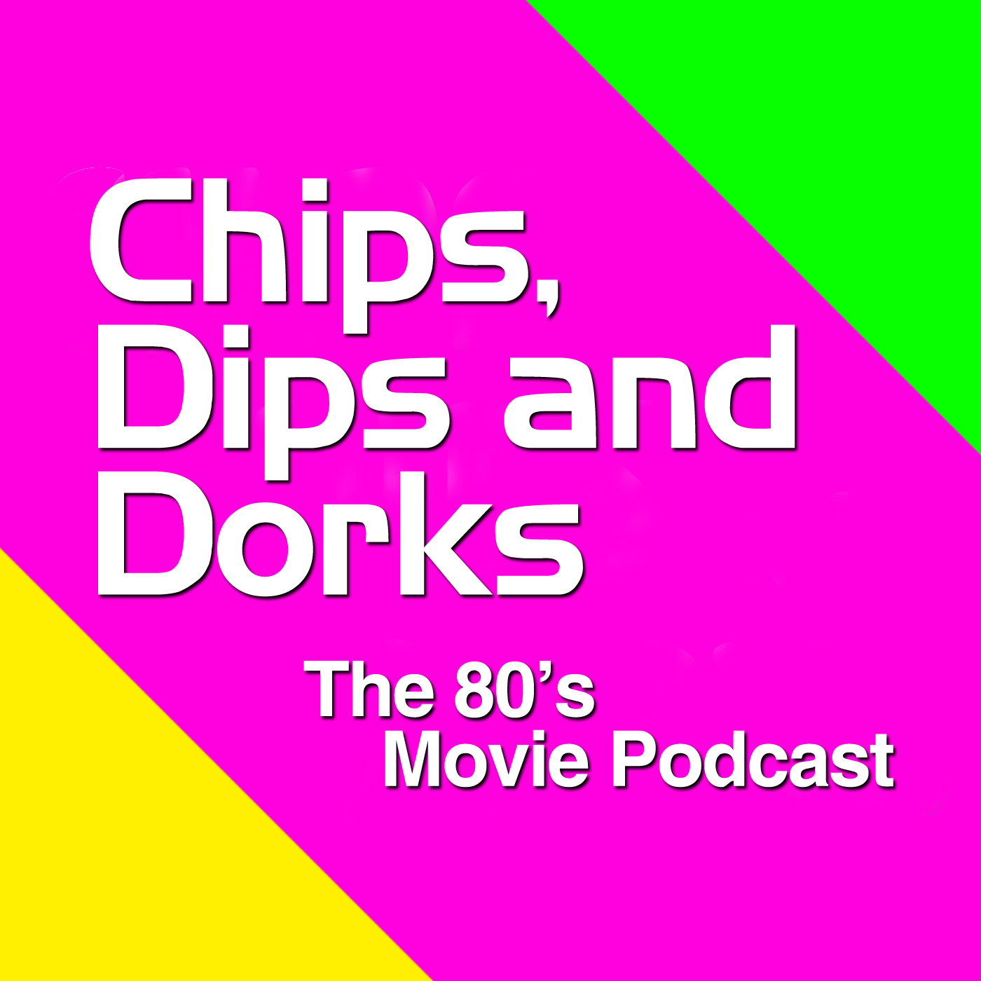Chips, Dips and Dorks - The 80's Movie Podcast logo
