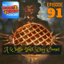 Artwork for Ep. 91 - A Waffle This Way Comes