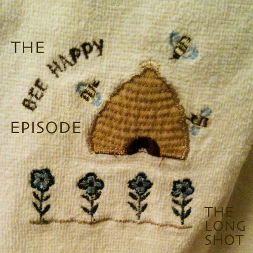 Episode #625: The Bee Happy Episode