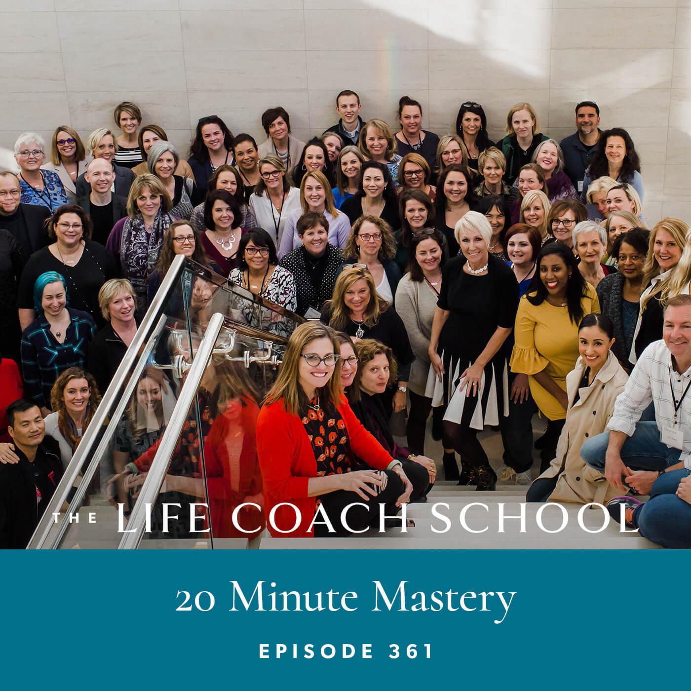 20 Minute Mastery