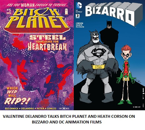 Valentine Delandro Talks Bitch Planet Heath Corson On Bizzaro