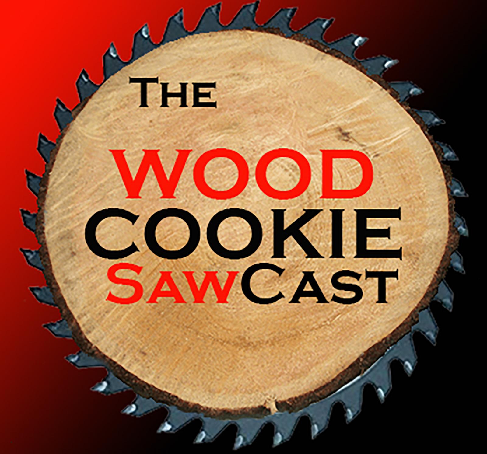 Wood Cookie SawCast show art