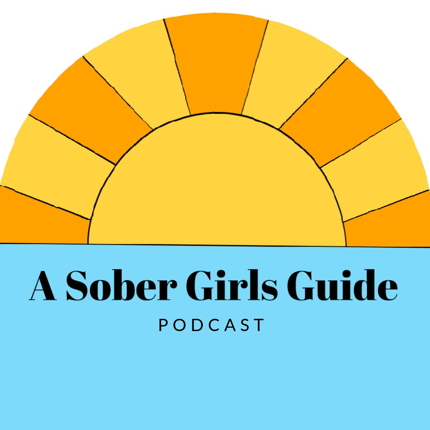 A Sober Girls Guide show art