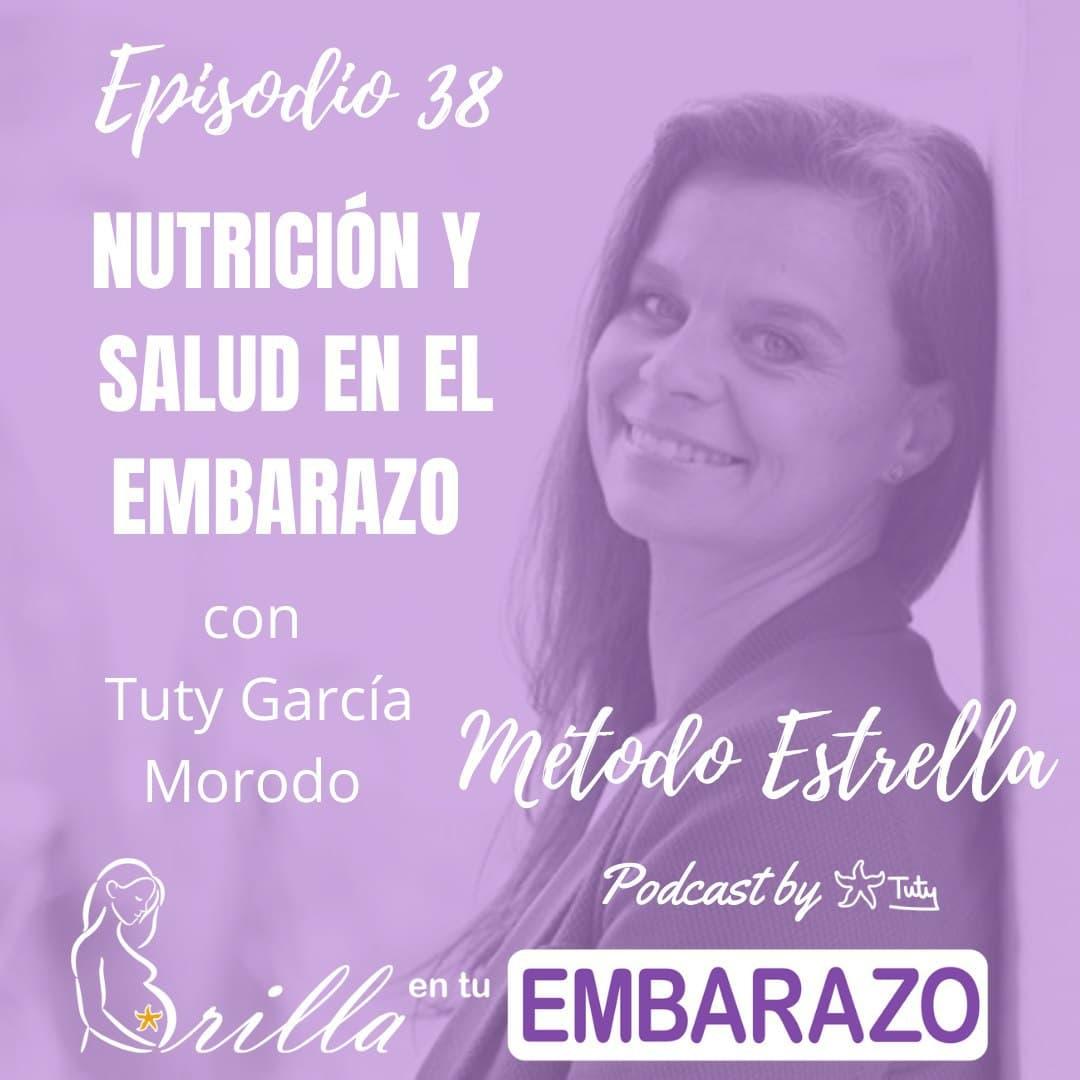 Ep. 38 - Nutrición y salud en el embarazo