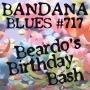 Artwork for Bandana Blues #717 - Beardo's Birthday Bash
